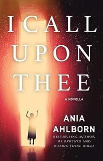 I Call Upon Thee: A Novella (Kindle Single)