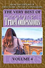 The Very Best Of The Best Of True Confessions, Volume 4