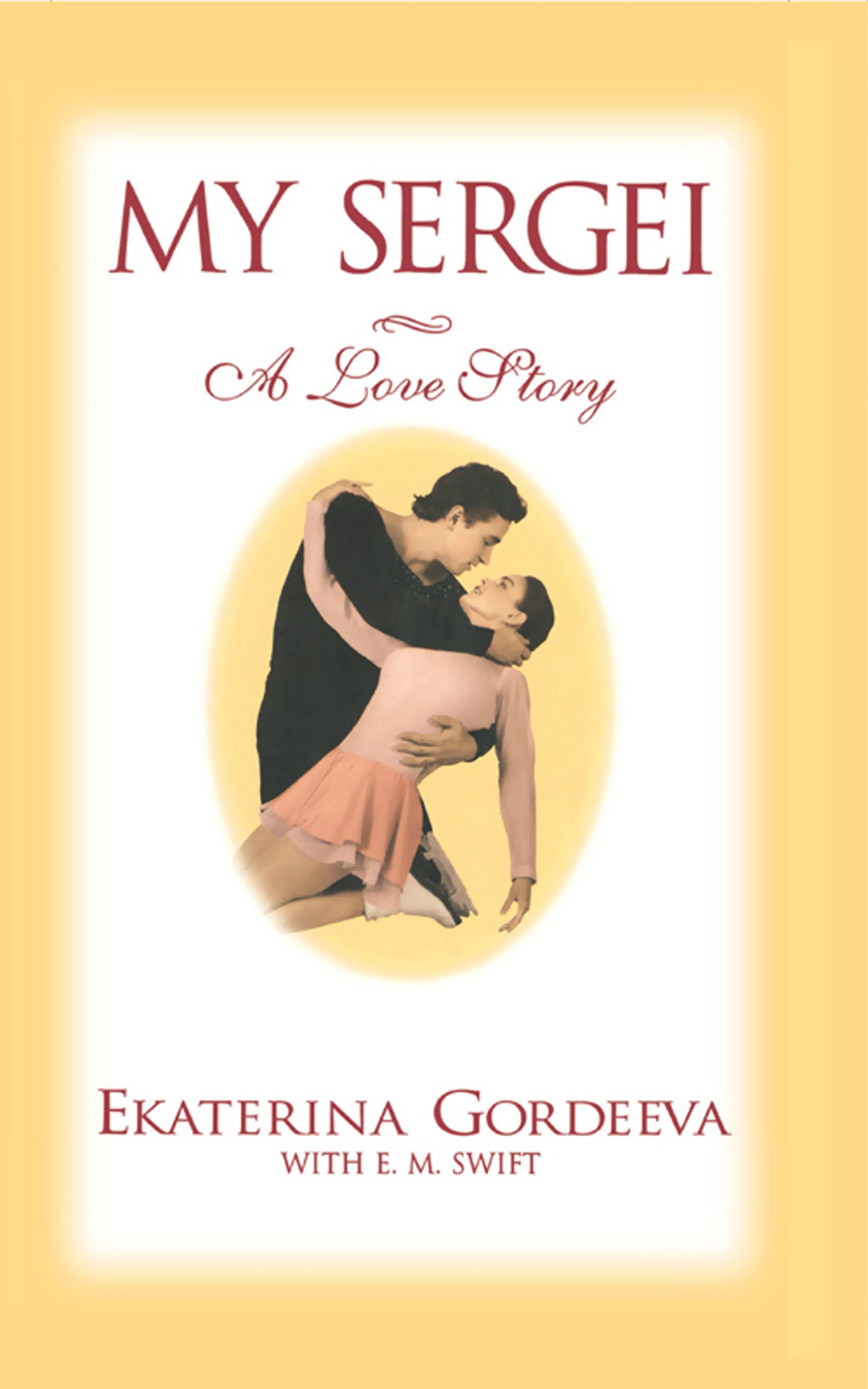 My Sergei: A Love Story (English Edition)