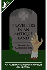 Travellers in an Antique Land Kindle Edition