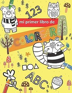 mi primer libro de colorear abc 123: libro de colorear . aprendamos coloreando los números las letras forma geométricas y ...