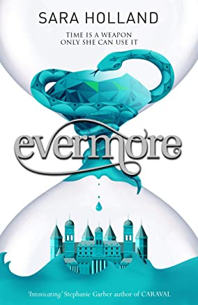 Evermore: Book 2 (Everless) (English Edition)