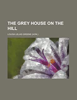 The Grey House on the Hill