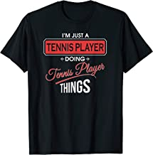 I'm Just a Tennis Player Doing Tennis Player Things