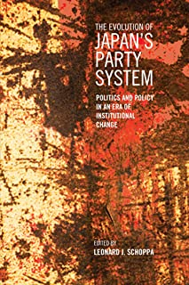 The Evolution of Japan's Party System: Politics and