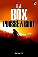 Poussé à bout (Cal-Lévy- R. Pépin) (French Edition)