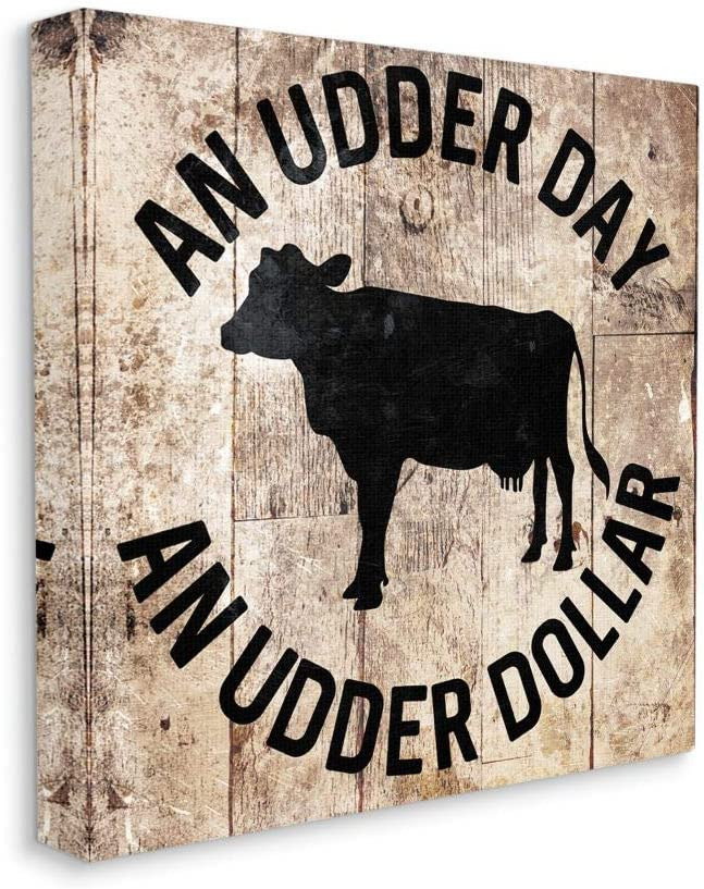 Stupell San Diego Mall Industries Udder Day Funny Cow Branded goods Farm Word Texture D Wood