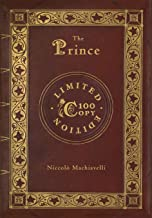 The Prince: Annotated (100 Copy Limited Edition)