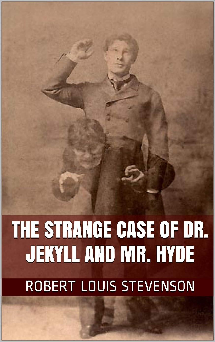 入力取るテロリストThe Strange Case Of Dr. Jekyll And Mr. Hyde (English Edition)