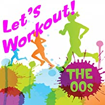 Let's Workout! the 00's