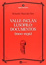 Valle-Inclán lusófilo: documentos (1900-1936) (Páginas Finiseculares)