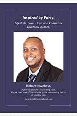 Inspired by Forty : Lifestyle, Love, Hope and Character Quotable quotes Kindle Edition