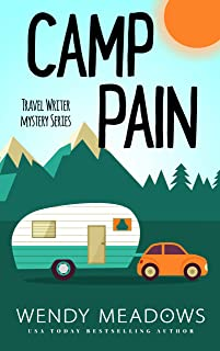 Camp Pain (Travel Writer Mystery Book 1)