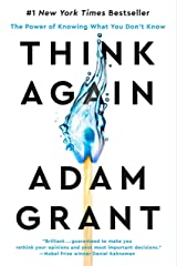Think Again: The Power of Knowing What You Don't Know (English Edition) eBook Kindle