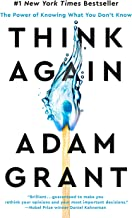 Think Again: The Power of Knowing What You Don't Know (English Edition)