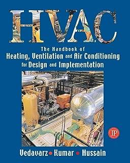 HVAC: Heating, Ventilation & Air Conditioning Handbook for Design & Implementation
