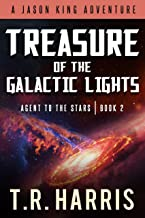 Treasure of the Galactic Lights (Jason King: Agent to the Stars--Episode 2)