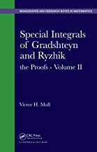 Special Integrals of Gradshteyn and Ryzhik: the Proofs - Volume II (Chapman & Hall/CRC Monographs and Research Notes in Mathematics Book 15)