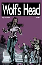 Wolf's Head - An Original Graphic Novel Series: Issue 2: 'Boom' and 'Heart'