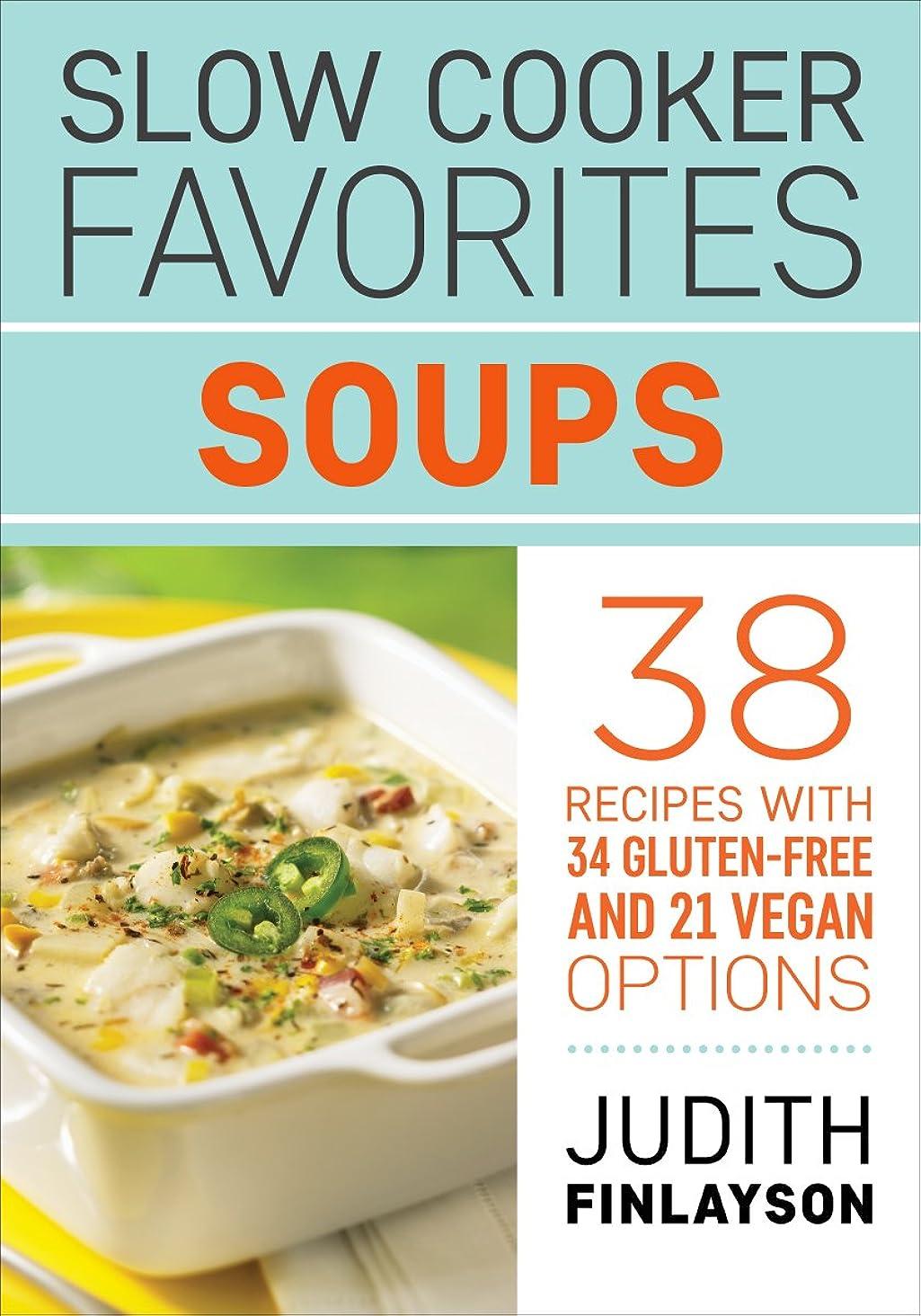 商品きらめきハウジングSlow Cooker Favorites: Soups (English Edition)