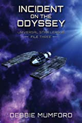Incident on the Odyssey (Universal Star League Book 3) Kindle Edition