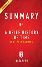 Summary of A Brief History of Time: by Steven Hawking - Includes Analysis