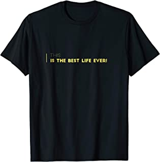 This is the Best Life Ever! JW Shirt Song Lyrics