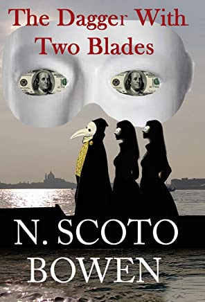 The Dagger with Two Blades: A Venetian Tale of Love, Betrayal, and Revenge