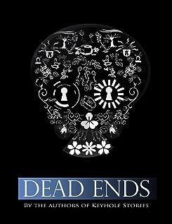 Dead Ends (Keyhole Stories)