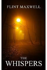 The Whispers: A Supernatural Apocalypse Novel Kindle Edition
