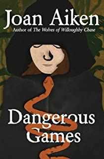 Dangerous Games (The Wolves Chronicles)