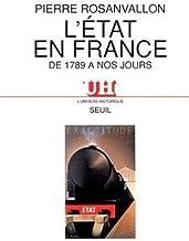 L'Etat en France de 1789 à nos jours (L'Univers historique)