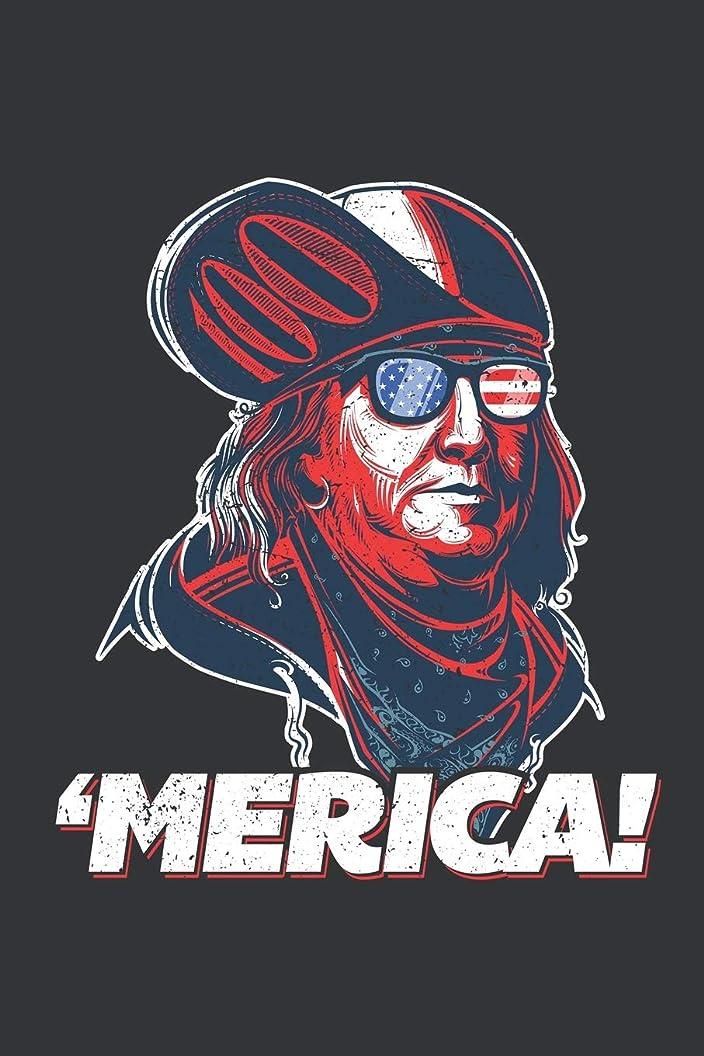 名声膨らみバッチNotebook: Merica Ben Franklin American Patriot 4th of July Journal & Doodle Diary; 120 College Ruled Pages for Writing and Drawing - 6x9 in.