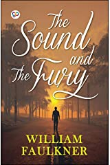 The Sound and the Fury Kindle Edition
