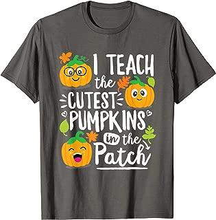 I Teach the Cutest Pumpkins in The Patch Teacher Gift T-Shirt