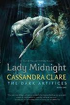 Lady Midnight (1) (The Dark Artifices)
