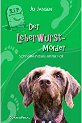 Der Leberwurstmörder: Schnüffelnases erster Fall Kindle Ausgabe