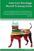 American Bandogge Mastiff Training Guide American Bandogge Mastiff Training Book Features: American Bandogge Mastiff Housetraining, Obedience ... Behavioral Training, Tricks and More