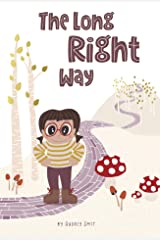 The Long Right Way Kindle Edition