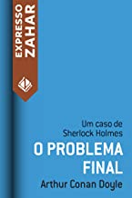 O problema final: Um caso de Sherlock Holmes