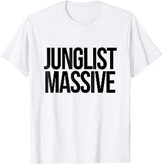 Junglist Massive T Shirt Jungle Music Apparel