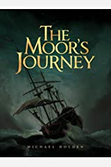 The Moor's Journey Kindle Edition