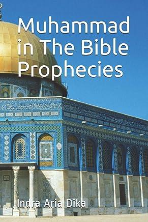 Muhammad in The Bible Prophecies