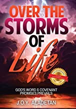 Over the Storms of Life: God's Word and Covenant Promises Prevails