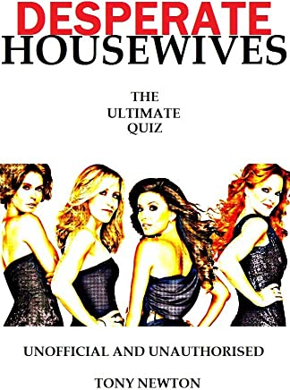 Desperate Housewives The Ultimate Quiz (English Edition)