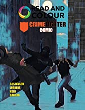 Read and Colour: Crime Fighter Comic