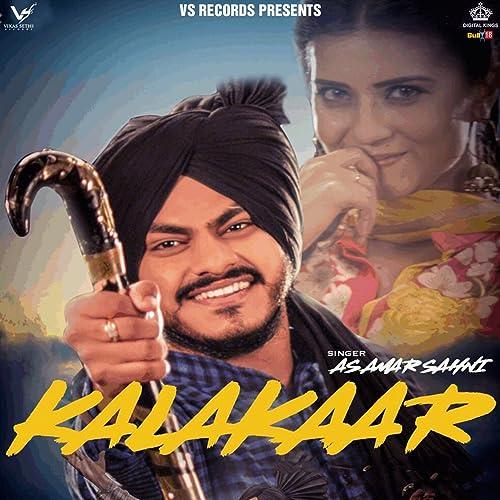 Kalakaar by A S  Amar Sahni on Amazon Music - Amazon com