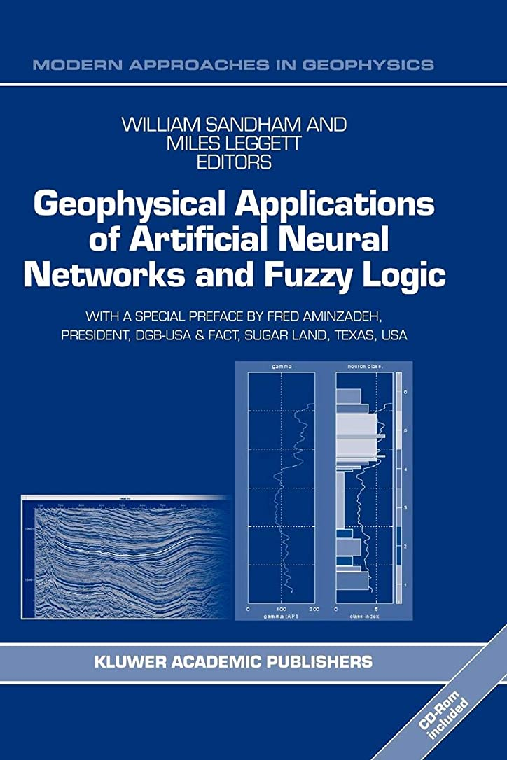 ヘッジダンプひもGeophysical Applications of Artificial Neural Networks and Fuzzy Logic (Modern Approaches in Geophysics)