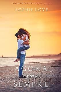 Agora e Para Sempre (A Pousada em Sunset Harbor—Livro 1) (Portuguese Edition)