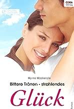 Bittere Tränen - strahlendes Glück: Digital Edition (German Edition)